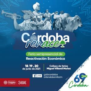 Córdoba Renace con feria de emprendimiento - Noticias de Colombia